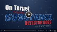 On Target- Training Substance Detector Dogs- Detection 1