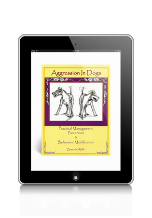 Aggression in Dogs- Practical Management, Prevention & Behaviour Modification eBook