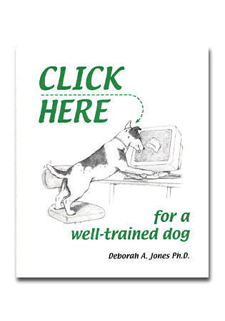 Click Here for a Well Trained Dog - A Book by Dr. Deborah Jones