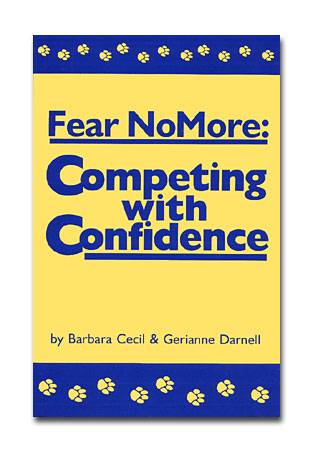 Fear No More- Competing with Confidence - A Book by Barbara Cecil and Gerianne Darnell