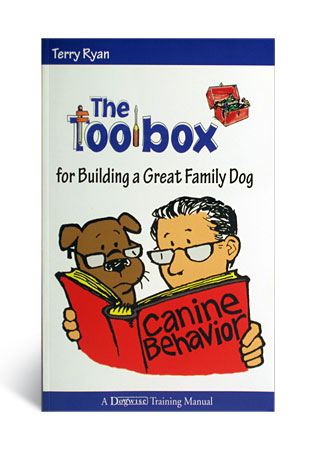 Terry Ryan's Toolbox for a Great Family Dog - A Book by Terry Ryan