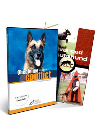 Obedience w/o Conflict 4- The Motion Exercises, Recall and Send-Away (DVD)/Advanced Schutzhund (book)
