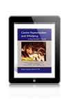 Canine Reproduction and Whelping- A Dog Breeder's Guide by Myra Savant-Harris R.N. eBook