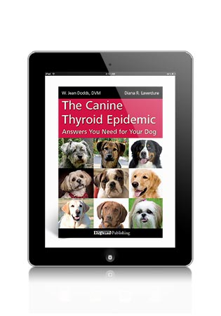 The Canine Thyroid Epidemic by W. Jean Dodds and Diana R. Laverdure eBook