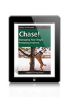 Chase! Managing Your Dog's Predatory Instincts by Clarissa von Reinhardt eBook