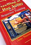 Excelling at Dog Agility- Sequence Training