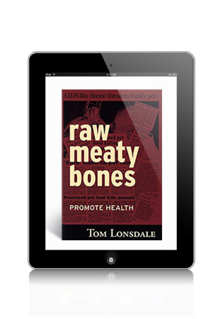 Raw Meaty Bones- Promote Health by Tom Lonsdale eBook