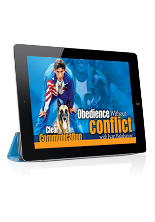 Obedience Without Conflict with Ivan Balabanov Video 1- Clear Communication Streaming