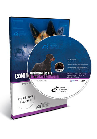 The Ultimate Goals for Today's Rottweiler with Joan Klem DVD