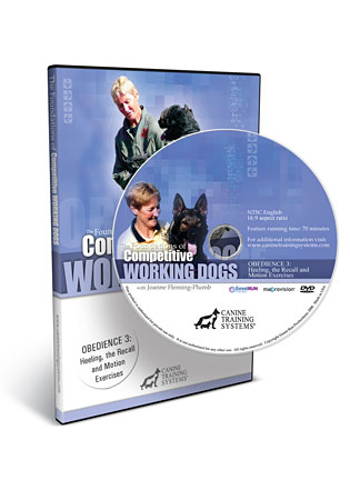 The Foundations of Competitive Working Dogs Obedience 3- Heeling, the Recall and Motion Exercises